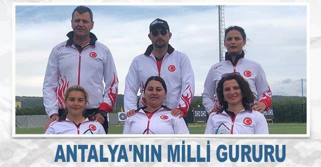 Antalya'nın milli gururu