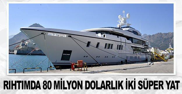Antalya rıhtımında 80 milyon dolarlık iki süper yat