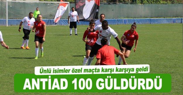 ANTİAD 100 GÜLDÜRDÜ