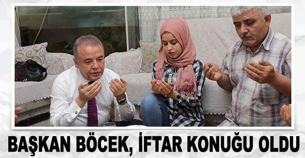 Başkan Böcek, iftar konuğu oldu