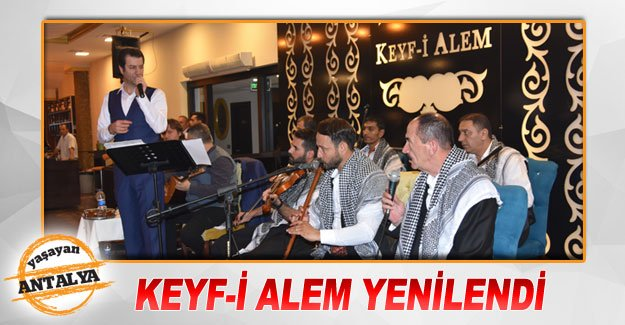 KEYF-İ ALEM YENİLENDİ