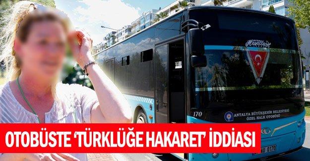 Otobüste 'Türklüğe hakaret' iddiası