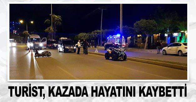 Turist, kazada hayatını kaybetti