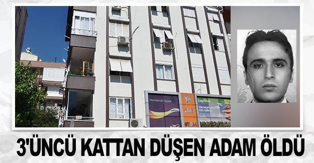 3'üncü kattan düşen adam öldü