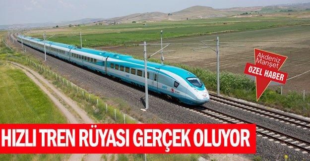 Hızlı tren rüyası gerçek oluyor