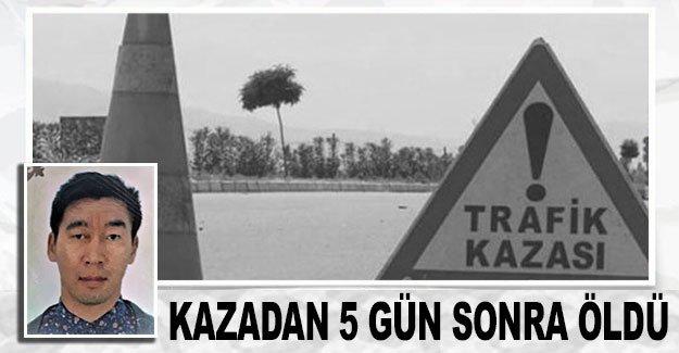 Kazak turist, kazadan 5 gün sonra öldü