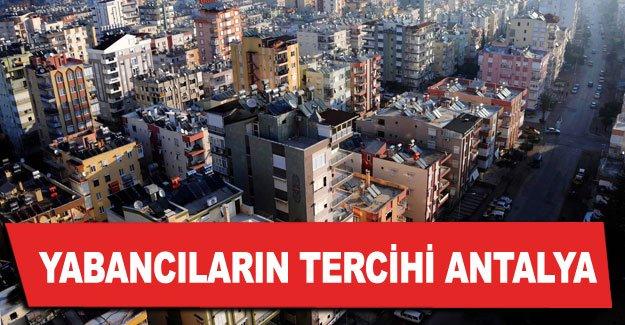 Konut tercihinde yabancıların tercihi Antalya
