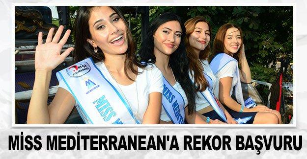 Miss Mediterranean'a rekor başvuru
