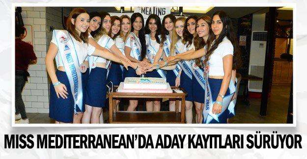 Miss Mediterranean'da aday kayıtları sürüyor