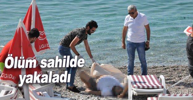 Ölüm sahilde yakaladı
