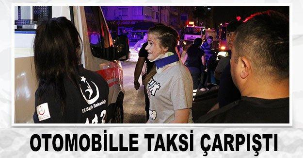 Otomobille taksi çarpıştı: 4 yaralı