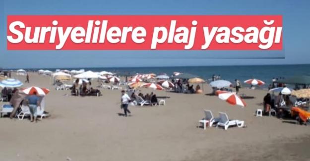 Suriyelilere plaj yasağı