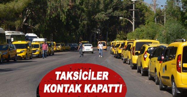 Taksiciler kontak kapattı