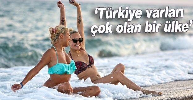 'Türkiye varları çok olan bir ülke'