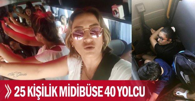 25 kişilik midibüse 40 yolcu