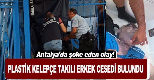 Antalya'da şoke eden olay! Plastik kelepçe takılı erkek cesedi bulundu