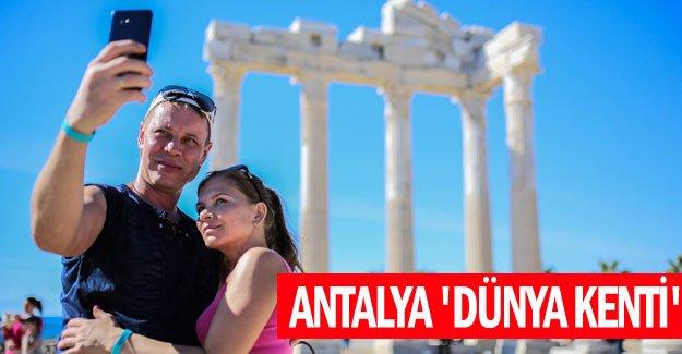 Antalya 'dünya kenti'