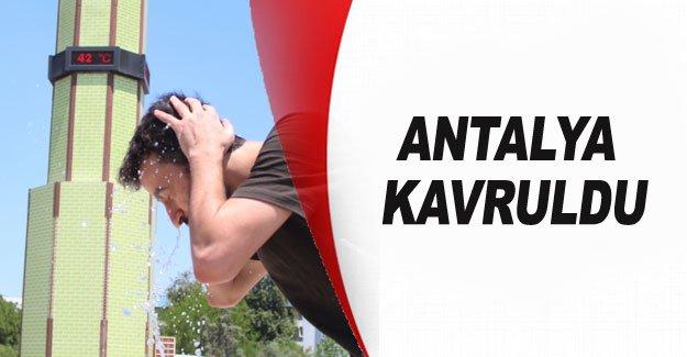 Antalya kavruldu