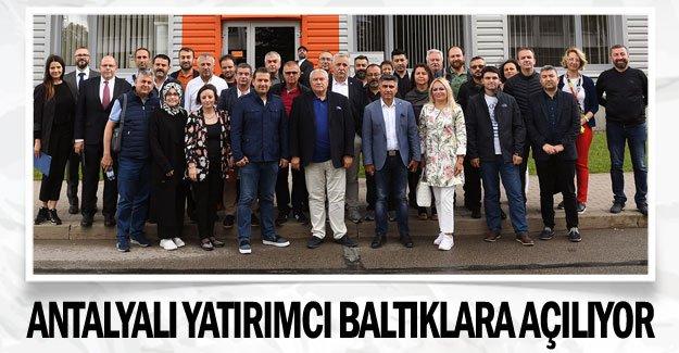Antalyalı yatırımcı Baltıklara açılıyor