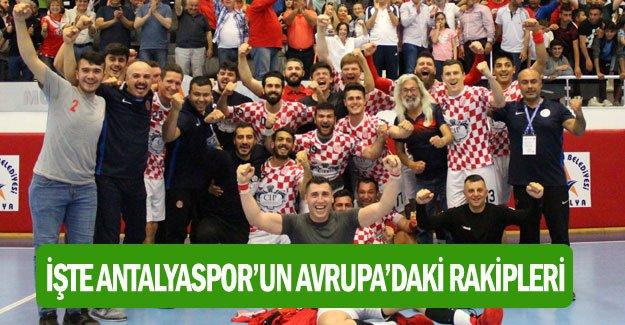 İşte Antalyaspor'un Avrupa'daki rakipleri