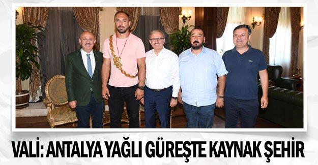 Vali: Antalya yağlı güreşte kaynak şehir