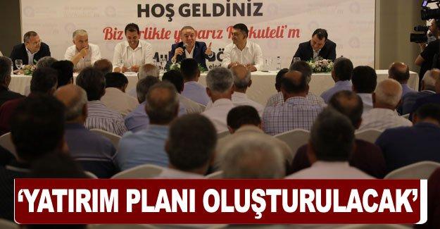 'Yatırım planı oluşturulacak'