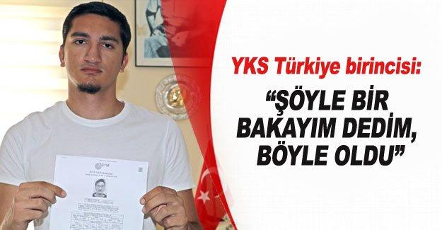 """YKS Türkiye birincisi: """"Şöyle bir bakayım dedim, böyle oldu"""""""