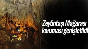 Zeytintaşı Mağarası koruması genişletildi