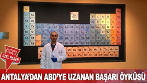 Antalya'dan ABD'ye uzanan başarı öyküsü