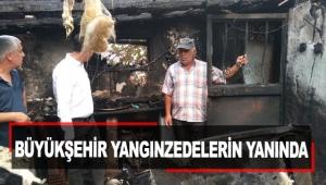 Büyükşehir Belediyesi yangınzedelerin yanında