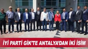 İYİ Parti GİK'te Antalya'dan iki isim