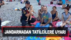 Jandarmadan tatilcilere uyarı