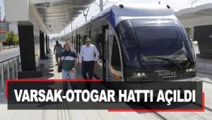 Raylı sistemde Varsak-Otogar hattı açıldı