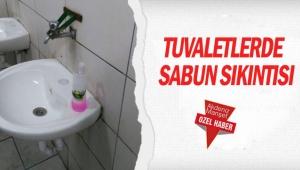 Tuvaletlerde sabun sıkıntısı
