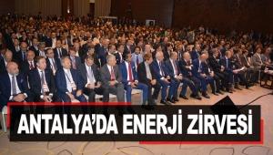 Antalya'da enerji zirvesi