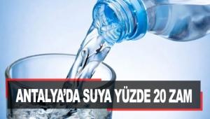 Antalya'da suya yüzde 20 zam