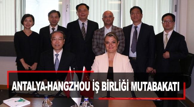 Antalya-Hangzhou iş birliği mutabakatı