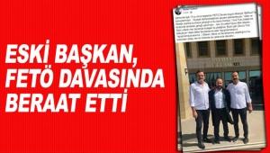 Eski başkan, FETÖ davasında beraat etti