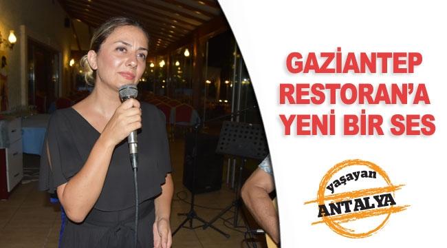 Gaziantep Restoran'a yeni bir ses