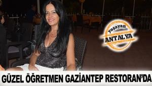 Güzel öğretmen Gaziantep Restoran'da