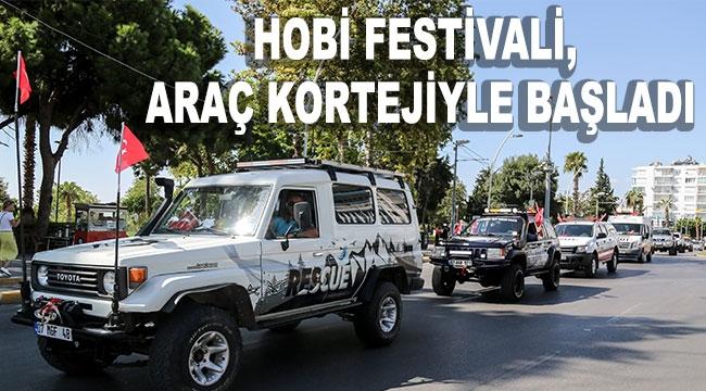 Hobi Festivali, araç kortejiyle başladı