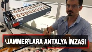 'Jammer'lara Antalya imzası