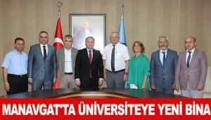 Manavgat'ta üniversiteye yeni bina