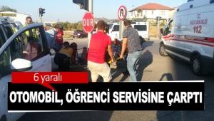 Otomobil, öğrenci servisine çarptı: 6 yaralı