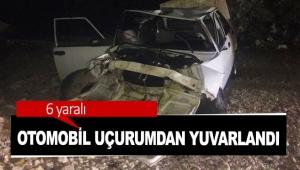 Otomobil uçurumdan yuvarlandı: 6 yaralı