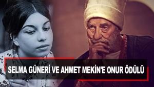 Selma Güneri ve Ahmet Mekin'e Onur Ödülü