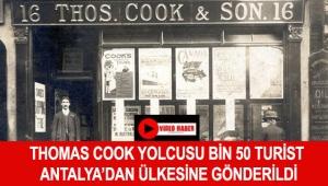 Thomas Cook yolcusu bin 50 turist Antalya'dan ülkesine gönderildi