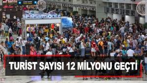Turist sayısı 12 milyonu geçti