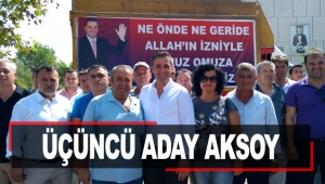 Üçüncü aday Aksoy