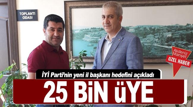 25 BİN ÜYE